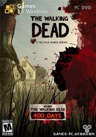 The Walking Dead: All Episodes (2012) PC [RUS]